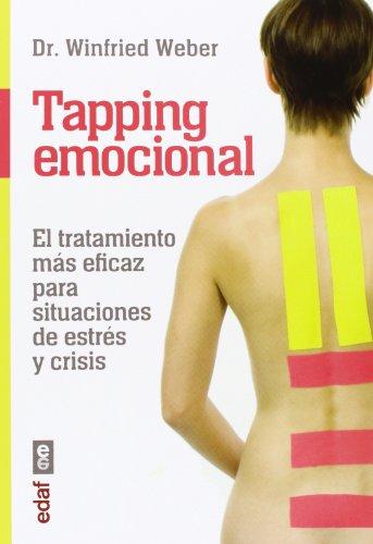 9788441433267: TAPPING EMOCIONAL. EL TAPPING MÁS EFICAZ PARA SITUACIONES DE ESTRÉS Y CRISIS.: 1 (Plus Vitae)