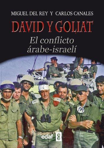 9788441433571: DAVID Y GOLIAT.EL CONFLICTO ÁRABE-ISRAELÍ (Trazos de la Historia)