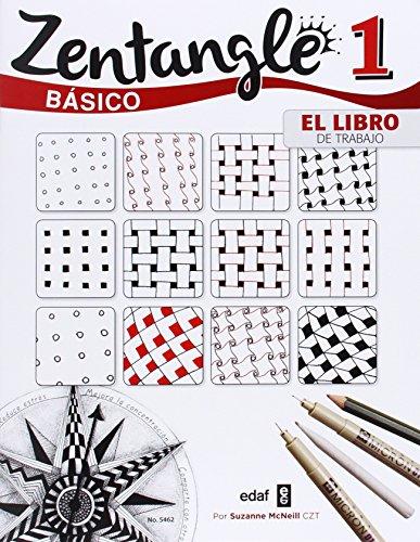 Zentangle básico: el libro de trabajo: Suzanne Mc Neill