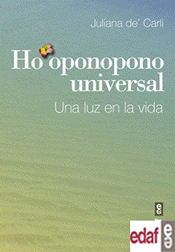 Ho'oponopono universal (Spanish Edition): Julianna De' Carli