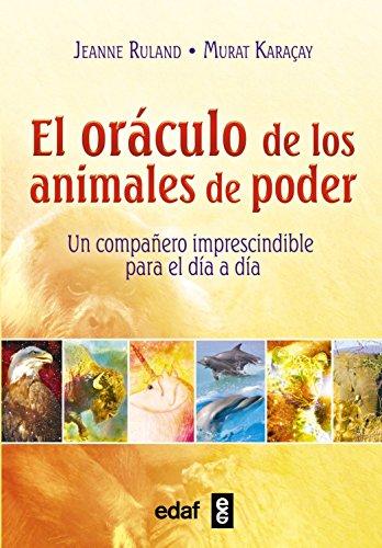 9788441436329: EL ORÁCULO DE LOS ANIMALES DE PODER. UN COMPAÑERO IMPRESCINDIBLE PARA EL DÍA A DÍA (Tabla de Esmeralda)