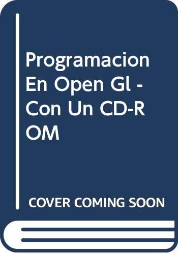 Programacion En Open Gl - Con Un CD-ROM (Spanish Edition) (9788441501768) by Richard Wright