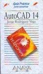 9788441503649: Autocad 14 - guia practica (Anaya Multimedia)
