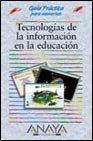 9788441505889: Tecnologias de la informacion en la educacion