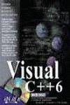9788441508422: Visual c++ 6 (incluye CD rom) (La Biblia De/the Bible of)