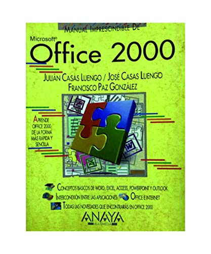 Microsoft Office 2000 - Manual Imprescindible (Manuales Imprescindibles): Casas Luengo, Jose; Casas...