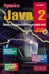 9788441509481: Programacion En Java 2 - Con CD-ROM (Spanish Edition)