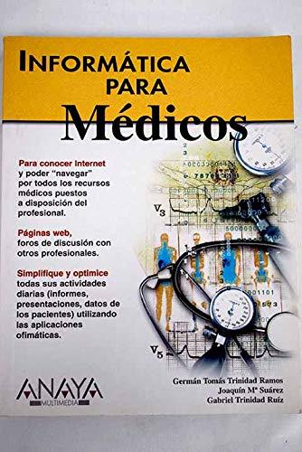9788441509863: Informatica Para Medicos (Spanish Edition)