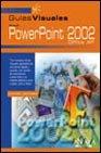 Powerpoint 2002 (Guias Visuales) (Spanish Edition): Yebes, Elvira