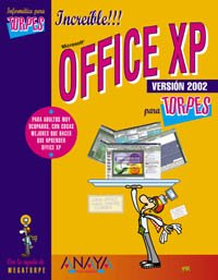 Office Xp (Informatica Para Torpes) (Spanish Edition): Casas, Julian Luengo
