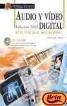 9788441514478: AUDIO Y VIDEO DIGITAL. EDICION 2003: DVD, VCD, DIVX, MP3, MP3 PRO (TECNOLOGIA MULTIMEDIA) (INCLUYE CD-ROM)