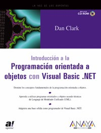 9788441514706: Introduccion a La Programacion Orientada a Objetos Con Visual Basic .net/ An Introduction to Object-oriented Programming with Visual Basic. NET (Spanish Edition)