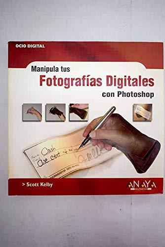 9788441515659: Manipula tus fotografias digitales con photoshop (Anaya Multimedia)