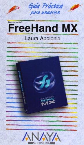 9788441515734: Freehand MX (Guias Practicas) (Spanish Edition)