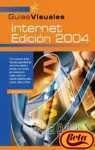 Internet 2004 (Guias Visuales) (Spanish Edition): Madruga Payno, Javier