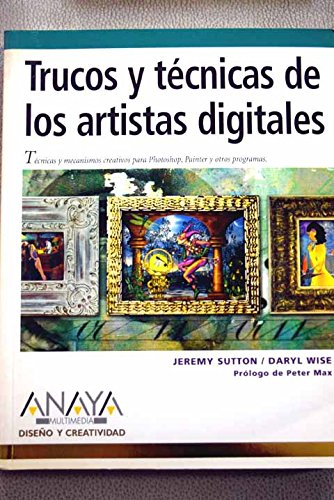 9788441516212: Trucos Y Tecnicas De Los Artistas Digitales/tricks And Tecniques of Digital Artists (Diseno Y Creatividad) (Spanish Edition)