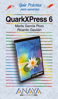 9788441516649: Quarkxpress 6 (Guias Practicas para Usuarios / Practical Guides for Users) (Spanish Edition)