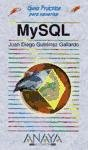 9788441516830: Mysql - guia practica para usuarios - (Guias Practicas Para Usuarios / Practical Guides for Users)