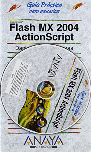 9788441517103: Flash MX 2004 Actionscript (Guias Practicas Para Usuarios / Practical Guides for Users) (Spanish Edition)