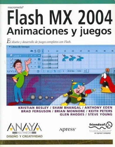 9788441517172: Macromedia Flash MX 2004: Animaciones y Juegos/ Games Most Wanted (Diseno y Creatividad/ Design and Creativity) (Spanish Edition)