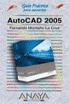 Autocad 2005 (Guias Practicas) (Spanish Edition): Fernando Montano La