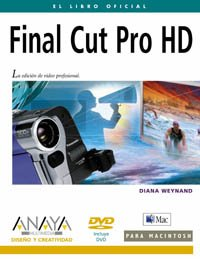 9788441517714: Final Cut Pro HD (Diseño Y Creatividad)