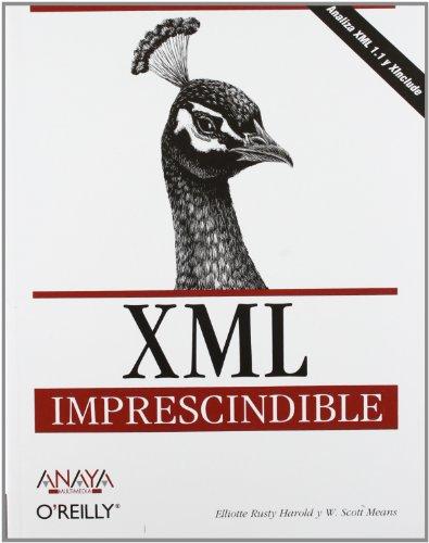 XML (Anaya Multimedia/O'reilly) (Spanish Edition) (8441518122) by Harold, Elliotte Rusty