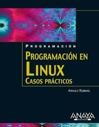9788441518391: Programación en Linux. Casos prácticos