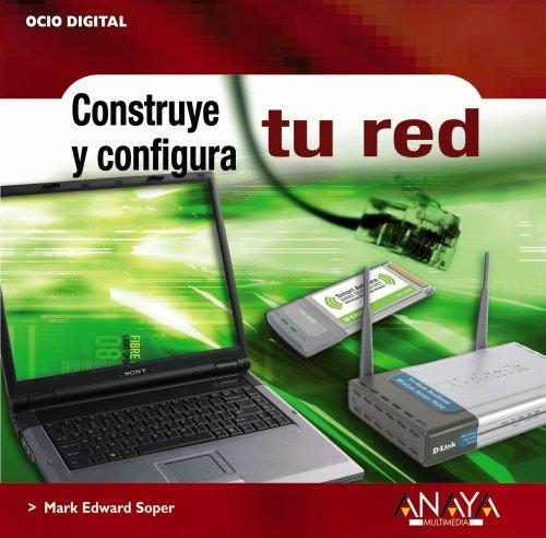 Crea tu red / Create your network: Ocio Digital (Spanish Edition): Soper, Mark Edward