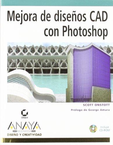 9788441518582: Mejora de diseños CAD con Photoshop (Diseño Y Creatividad)