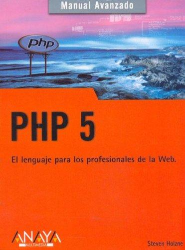 9788441519305: Php 5 (Manuales Avanzados) (Spanish Edition)