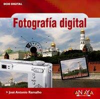 Fotografía digital (Ocio Digital): José Antonio Ramalho