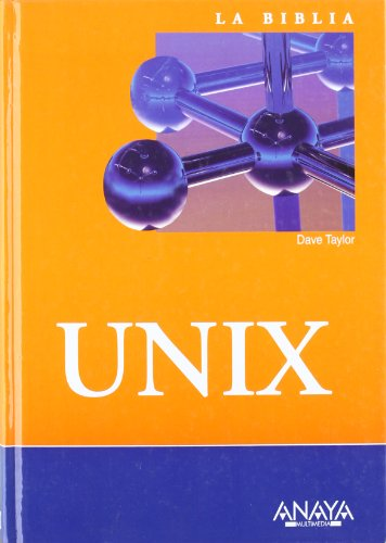 9788441519701: La biblia de Unix/ Unix Bible (Spanish Edition)