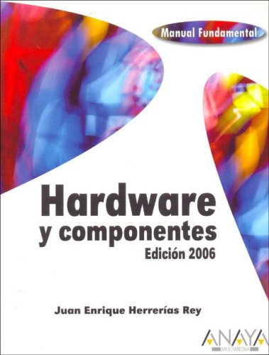 9788441519794: Hardware Y Componentes / Hardware And Componets (Spanish Edition)