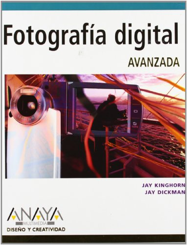 9788441520165: Fotografia Digital Avanzada/ Perfect Digital Photography (Diseno Y Creatividad / Design and Creativity) (Spanish Edition)