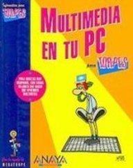 9788441520653: Multimedia en tu PC (INFORMATICA PARA TORPES) (Informacion para Torpes/ Information for Dummies) (Spanish Edition)