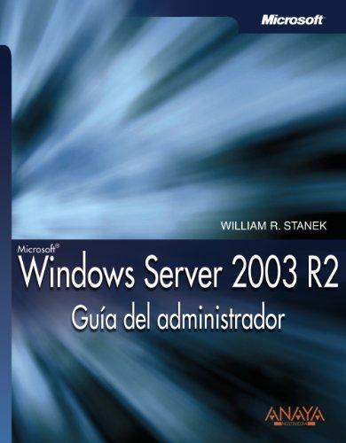 9788441520974: Windows Server 2003 R2. Guía del administrador (Manuales Técnicos)