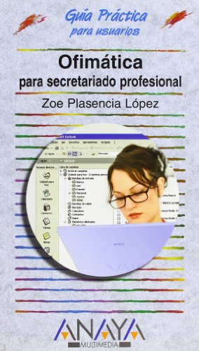 9788441521247: Ofimatica para secretariado profesional / Office Automation for Professional Secretaries (Guias Practicas para Usuarios / Practical Guides for Users) (Spanish Edition)