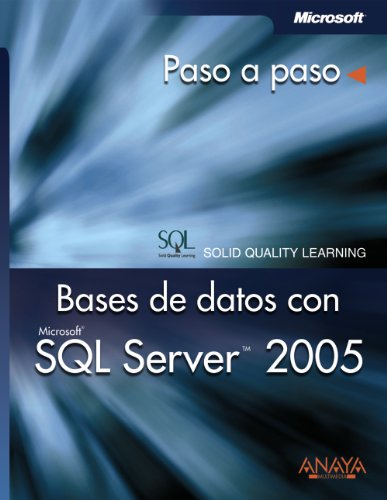 Bases De Datos Con SQL Server 2005/: Learning, Solid Quality