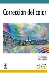 9788441521339: Correccion del color/ Color Correction For Digital Photographers Only (Diseno Y Creatividad) (Spanish Edition)