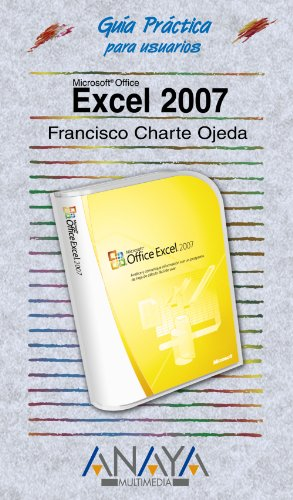 9788441521407: Excel 2007 (Guia Practica Para Usuarios/ Practical Guide for Users) (Spanish Edition)