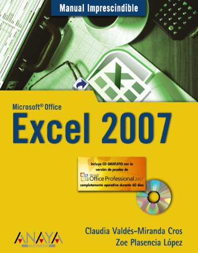 Excel 2007 (Manual Imprescindible/ Essential Manual) (Spanish: Lopez, Zoe Plasencia,