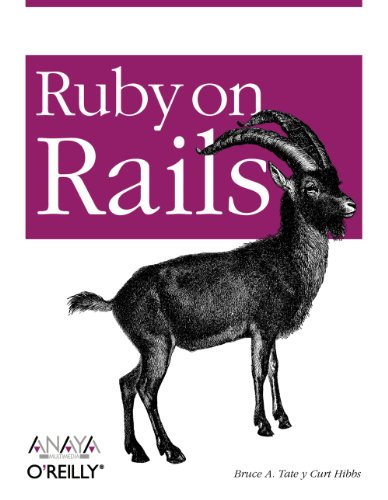 RUBY ON RAILS: Tate, Bruce A; Hibbs, Curt