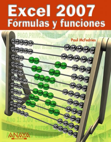 9788441522442: Excel 2007 Formulas y funciones / Formulas and functions with Microsoft Office Excel 2007 (Spanish Edition)