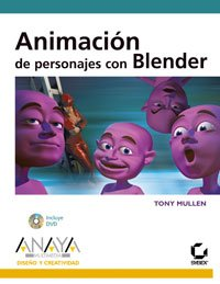 Animacion de personajes con Blender/ Introducing Character Animation with Blender (Spanish ...