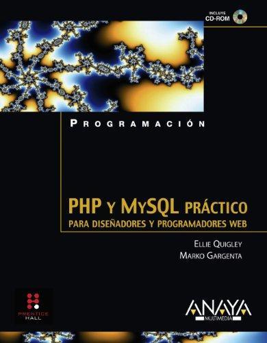 9788441523111: PHP y MySQL práctico. Para diseñadores y programadores Web (Programación)