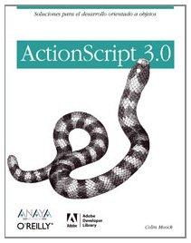 Actionscript 3.0 (Spanish Edition) - Colin Moock