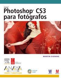 Photoshop CS3 para fotografos/ Photoshop CS3 for Photographers (Spanish Edition): Martin ...