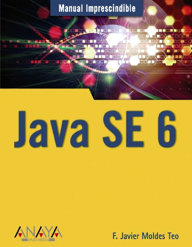 Java SE 6: Francisco Javier Moldes