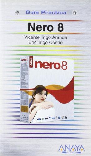 9788441523845: Nero 8 (Guias Practicas Usuarios)